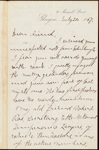 Letter from William Logan, Glasgow, [Scotland], to William Lloyd Garrison, July 20, 1867