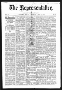 The Representative. (Galveston, Tex.), Vol. 1, No. 18, Ed. 1 Saturday, April 6, 1872 The Representative