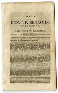 State of the Union : speech of Hon J.P. Benjamin, of Louisiana, on the right of Secession : delivered in the Senate of the United States, Dec. 31, 1860.