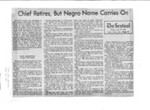 Chief Retires, But Negro Name Carries On