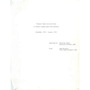 Progress report on activities in schools funded under Ford Contract September, 1976 - January, 1977.
