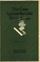 The Case Against the Little White Slaver Volumes 1 and 2