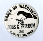 Button, March on Washington for Jobs & Freedom