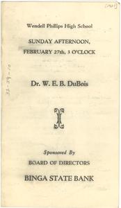 Program for Dr. W. E. B. Du Bois at Wendell Phillips High School