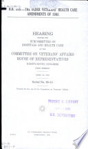 H.R. 505, the Older Veterans' Health Care Amendments of 1985 : hearing before the Subcommittee on Hospitals and Health Care of the Committee on Veterans' Affairs, House of Representatives, Ninety-ninth Congress, first session, April 25, 1985