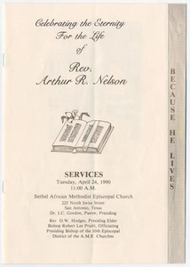 Funeral Program for Arthur R. Nelson, April 24, 1990 Celebrating the Eternity for the Life of Rev. Arthur R. Nelson