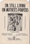 I'm still living on mother's prayers, 1950