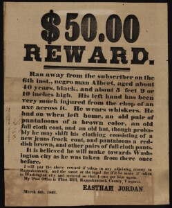 $50.00 reward. : Ran away from the subscriber, on the 6th inst., negro man Albert, aged about 40 years, black, and about 5 feet 9 or 10 inches high. ... : It is believed he will make towards Washington city as he was taken from there once before....