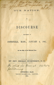 Our nation: A discourse delivered at Pittsfield, Mass., January 4, 1861, on the day of national fast