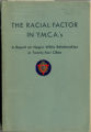 The Racial Factor in YMCA's: A Report on Negro-White Relationships in Twenty-Four Cities