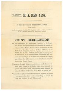 Joint resolution for the appointment of a joint special committee of the Senate and House of Representatives to investigate the murder of citizens of the United Stats and the destruction of their property at East Saint Louis