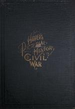 Harper's pictorial history of the civil war. [Volume II] Pictorial history of the Great Rebellion.