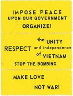 Night Raiders--Impose Peace Upon Our Government--Organize! Respect The Unity And Indepence of Vietnam--Make Love Not War!