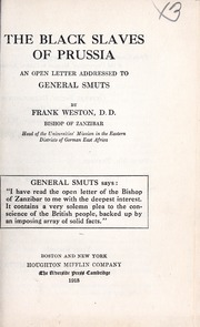 The black slaves of Prussia; an open letter addressed to General Smuts, by Frank Weston