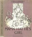 Mama Hatties Girl