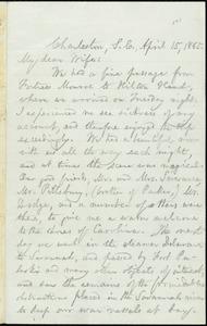 Letter from William Lloyd Garrison, Charleston, S.C, to Helen Eliza Garrison, April 15, 1865