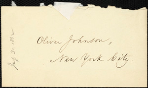 Letter from William Lloyd Garrison, Boston, [Mass.], to Oliver Johnson, July 31, 1862