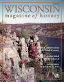 Wisconsin magazine of history: Volume 95, number 1, autumn 2011