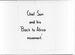 """Chief Sam and His 'Back to Africa Movement'"""