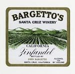 "Wine bottle label, ""Bargetto's Zinfandel,""1930s"
