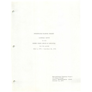 Metropolitan Planning Project quarterly report to the United States Office of Education for the period July 1, 1974 - September 30, 1974.
