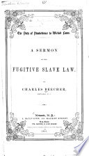 The duty of disobedience to wicked laws : A sermon on the fugitive slave law
