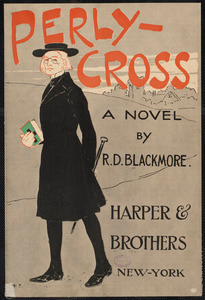 Perly-Cross, a novel by R. D. Blackmore.