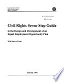 Civil rights seven-step guide to the design and development of an equal employment opportunity plan : with return forms