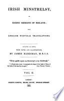 Irish minstrelsy ; or, Bardic remains of Ireland, with English poetical translations