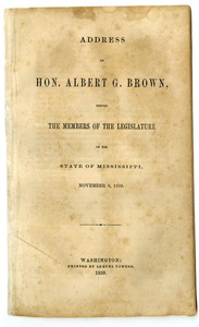 Address of Hon. Albert G. Brown, before the members of the legislature of the state of Mississippi, November 8, 1859.