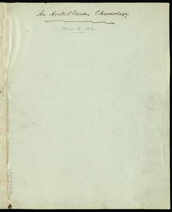 An anti-slavery chronology by Samuel May, [1856?]
