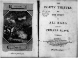 The forty thieves, or, The story of Ali Baba and his female slave.