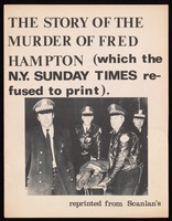 The story of the murder of Fred Hampton : (which the N.Y. Sunday times refused to print).