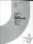 The social and economic status of the Black population in the United States, 1790-1978 : an historical view