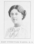 Mary Fitzbutler Waring, M. D