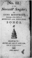 No. III of the Newcastle songster, or, Tyne minstrel : containing a choice selection of modern and original songs.