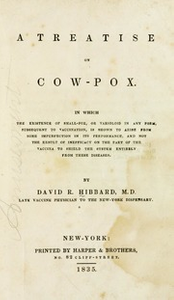 A treatise on cow-pox. In which the existence of small-pox, or varioloid in any form, subsequent to vaccination, is shown to arise from some imperfection in its performance, and not the result of inefficacy on the part of the vaccina to shield the system entirely from these diseases