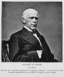 Salmon P. Chase, of Ohio, known as 'attorney-general for fugitive slaves,' on account of his frequent appearance as counsel in fugitive slave cases