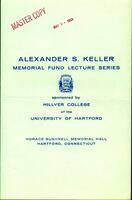Alexander S. Keller Memorial Fund Lecture program for Reverend Martin Luther King, Jr. lecture