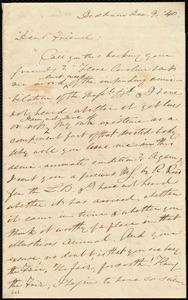 Letter from Edmund Quincy, Dedham, [Mass.], to Maria Weston Chapman, Dec. 9, [18]40