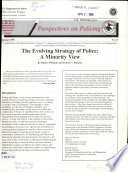 The evolving strategy of police : a minority view