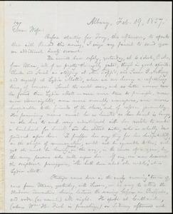Letter from William Lloyd Garrison, Albany, [NY], to Helen Eliza Garrison, Feb. 19, 1857
