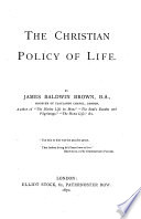 The Christian policy of life