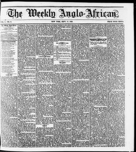 The Weekly Anglo-African. (New York [N.Y.]), Vol. 1, No. 9, Ed. 1 Saturday, September 17, 1859 The Weekly Anglo-African