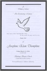 A tribute of love in everlasting memory of Josephine Elam Thompkins, Friday, March 12, 2004, 11:00 a.m., Bethany Baptist Church, Clarks Hill, South Carolina, Reverend Winston G. Oliphant, officiating