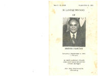 In loving memory of Melvin Hatcher, Saturday, September 5, 1981, 11:00 a.m., St. Mark Lutheran Church, 1045 East Grand Boulevard, Detroit, Michigan, Rev. Skip Wachsman, officiating