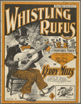 Whistling Rufus, or, The one man band