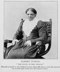 "Thumbnail for Harriet Tubman; ""The Moses of her people""; Herself a fugitive, she abducted more than 300 slaves, and also served as a scout and nurse for the Union forces"