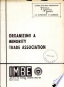 A manual on organizing a minority trade association