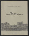 YMCA urban work records. Urban Development - Urban Youth Renewal, 1965. (Box 3, Folder 13)
